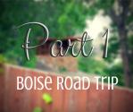 Boise Road Trip