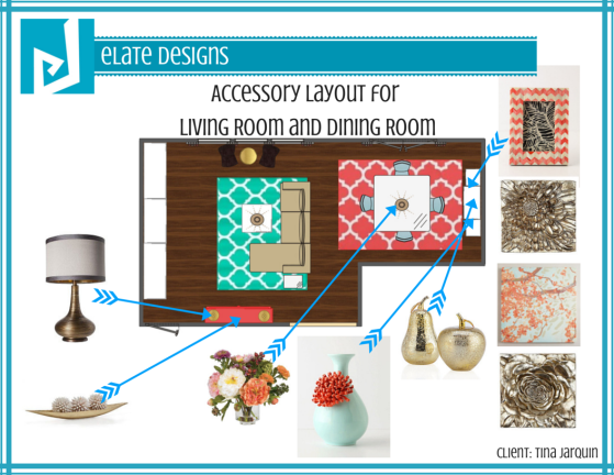Tina Jarquin_Accessory Layout for Living Room and Dining Room