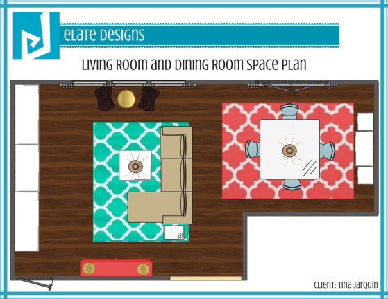 Tina Jarquin_Living Room and Dining Room_Space Plan